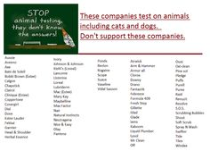 Stop animal testing, DON'T SUPPORT THESE COMPANIES.