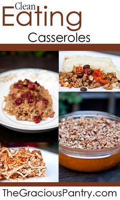 Clean Eating Casseroles.  #cleaneating #eatclean #cleaneatingrecipes #cleaneatingcasseroles #casseroles #casserolerecipes