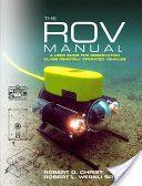 The ROV Manual - Robert D. Christ and Robert L. Wernli Sr.