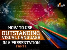 How to Use Outstanding Visual Language in a Presentation