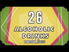 26 Alcoholic Drinks - mental_floss