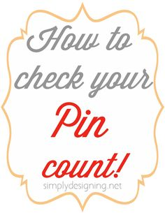 How to check your Pin Count - simply!!  #bloggingtrick #blogging #blog #blogtips #pinterest | Simply Designing