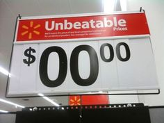 Boy… when WalMart says unbeatable, they mean it!