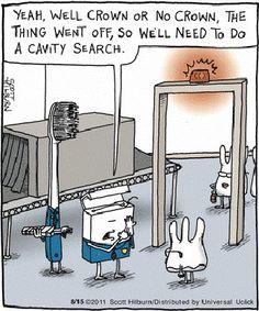 Dental humor lol