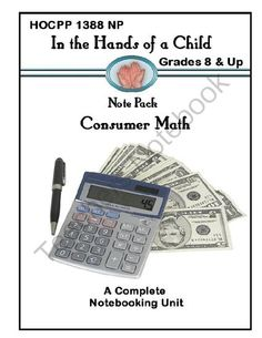 Consumer Math: A Thematic Notebooking Unit from In the Hands of a Child on TeachersNotebook.com -  (58 pages)  - Consumer Math: A Thematic Notebooking Unit
