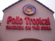 Pollo Tropical, Miami, Florida. Did you know that Pollo Tropical has roasted pork to die for? Their chicken is the bomb of all Latin chicken that I have ever tasted.