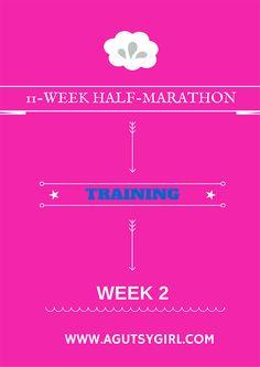 11-Week Half-Marathon Training (Week 2) - www.agutsygirl.com