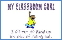 Classroom goals... free download!!! Student choose their goal each day and work toward reaching it! Great classroom management strategy that puts it back on the student! :)