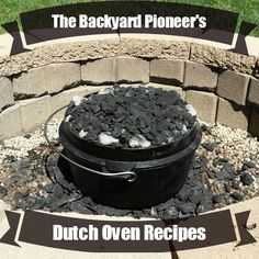 When it comes to Dutch Oven Recipes you are only limited by your patience and imagination. On this Dutch Oven Recipes page I will be collecting the best recipes that I can find from trusted sources along with my own creations! // via www.thebackyardpioneer.com //