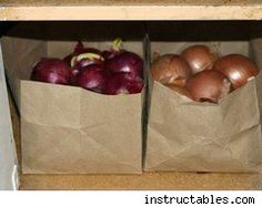 Store potatoes and onions in brown paper bags