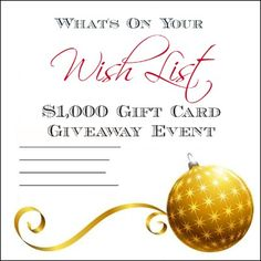 What's On Your Wish List? $1,000 Visa Gift Card Giveaway.  Ends 12/1