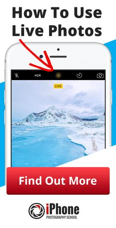 Live Photos How To Use This iPhone Camera Feature
