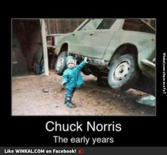 Chuck Norris, the car is a ton are you sure?