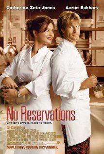 """No Reservations"" starring Aaron Eckhart and Catherine Zeta-Jones  http://www.youtube.com/watch?v=2-5RJTf0-Jk"