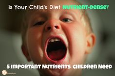 Kids and nutrient dense foods