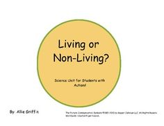 Living and Non Living - Science Unit for Children with Autism!