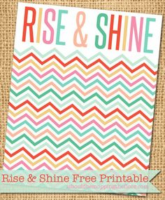 Free Rise & Shine 8x10 Printable | Instant Download