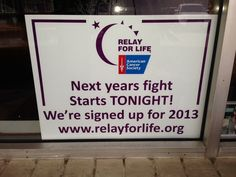 Great idea to let the community know that you are involved in relay for life!'n