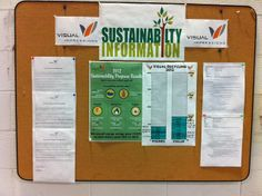 Nice shot of our Sustainability Bulletin Board in our shop.  We post metrics, meeting minutes, and other information for our employees to read.  www.visualimp.com