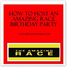 Ideas for invitations, clues, tasks and activities for an Amazing Race themed party!