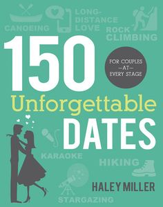 10 LDS Wedding Gifts That Won't Get Returned: 150 Unforgettable Dates