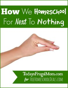 How We Homeschool For Next To Nothing