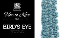 How to Knit the Bird's Eye Edging
