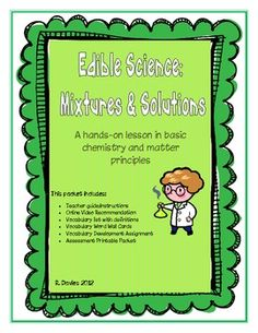 Edible Science: Mixtures and Solutions