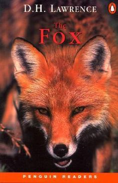 The Fox / D.H. Lawrence (5 Stars) * No review.