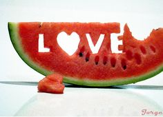 Love is watermellon