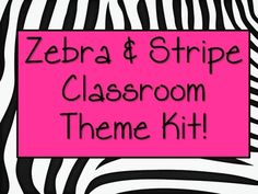 This chic and sassy Classroom Theme kit is designed for anyone easily looking to implement a Zebra stripe theme in their classroom!