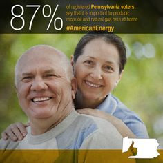 Pennsylvanians have seen first hand the benefits of more American energy.