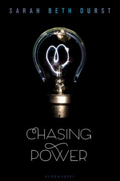 Chasing Power by Sarah Beth Durst coming October 2014 from Bloomsbury