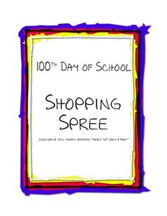 """Students go """"shopping"""" on a one hundred dollar budget. Great activity for grades 3-5 on the 100th day of school! $1.00"""