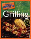 The Complete Idiot's Guide to Grilling...with tips and 250 recipes! #CIGMemorialDay
