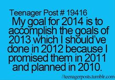 This may be a teenager post.... But it is frightfully accurate!
