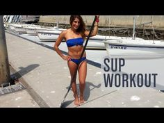 ▶ Stand Up Paddle Board (SUP) Workout - YouTube