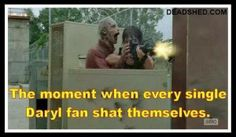 true. I was actually yelling at him through the t.v. while my boyfriend sat in shock. Heart, Norman Reedus, Daryl Dixon, Walks Dead, Funny Stuff, Tvs, Twd, Zombies, Funny Memes