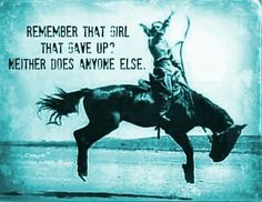 cowgirls, horse quotes, horses, equestrian quotes, inspir, blog, life lesson, the rules, countri