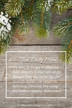 Plan your dinners ahead to create a buffer for the holiday season!  31 Days of Holiday Organizing Tips – Day 23 | http://www.apersonalorganizer.com/31-days-of-holiday-organizing-tips-day-23-planning-meals/