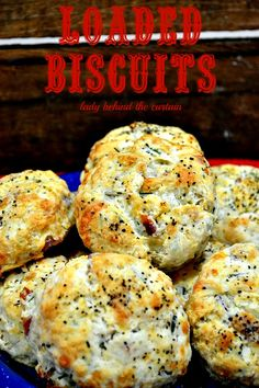 These loaded biscuits are to die for. Full of bacon, cheese, chives and sour cream.