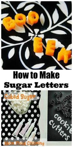 Decorate cupcakes or cakes with these easy to make sugar letters.  thistlewoodfarms.com
