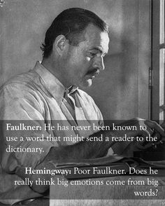 Earnest Hemingway vs. William Faulkner