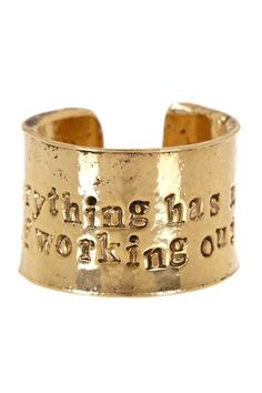 """Everything Has A Way Of Working Out"" Ring"