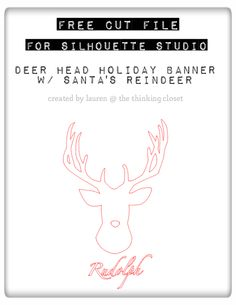 FREE Cut File for Silhouette Studio: Deer Head Holiday Banner featuring Santa's Reindeer.  Plus full tutorial!