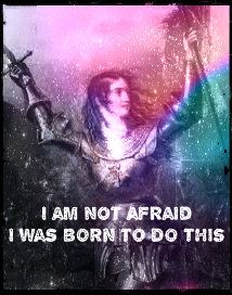 """""""I am not afraid. I was born to do this."""" Joan of Arc is my homegirl #SpiritJunkie"""
