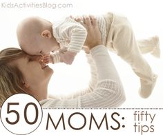 50 moms: 50 words of advice #kids #parenting