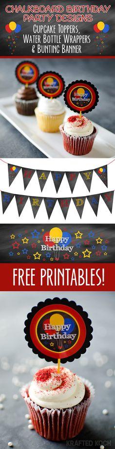 cupcake toppers - chalkboard birthday party free printables designs www.kraftedkoch.com