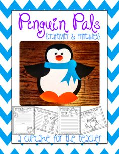 A Cupcake for the Teacher: Penguin Pals {Craftivity & Printables}