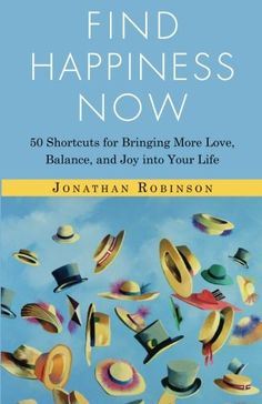 Find Happiness Now: